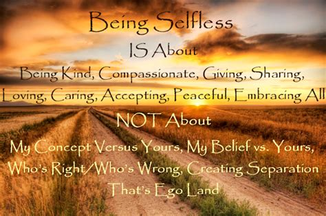Quotes About Being Selfless Quotesgram