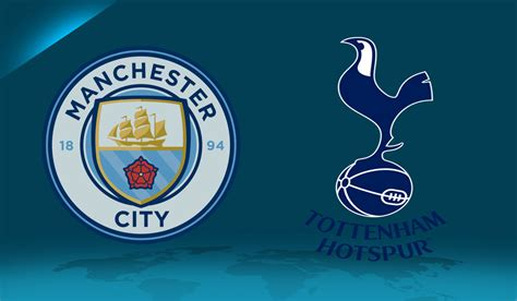 Where Manchester City vs Tottenham Will Be Won And Lost