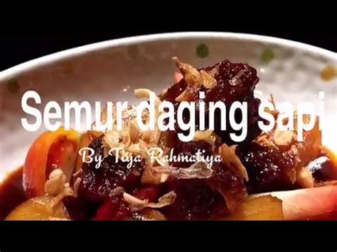 resep semur daging sapi youtube