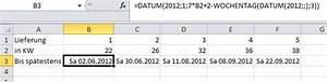 Excel Wochentag Berechnen : ende einer gesuchten kalenderwoche in excel als datum des ~ Haus.voiturepedia.club Haus und Dekorationen