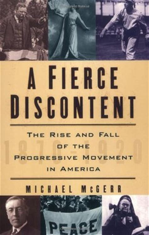 As Activism June Jordans Writings From The Progressive by A Fierce Discontent The Rise And Fall Of The Progressive
