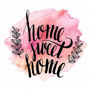 Home Sweet Home  Hand Drawn Inspiration Lettering Stock