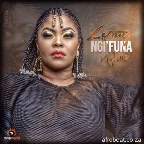 Dr tumi no other god lyrics and mp3 download. Download Mp3: Letang - Ngi'funa Wena Mp3 Download ...