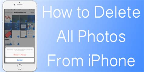 how do i delete photos from my iphone how to delete all photos from iphone