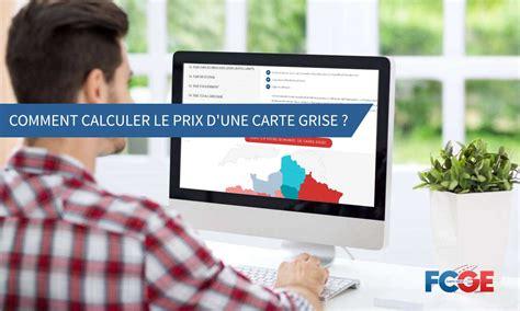 calculer carte grise comment calculer le prix de votre nouvelle carte grise en ligne