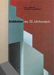 Architektur 20 Jahrhundert : architektur des 20 jahrhunderts von peter goessel zvab ~ Frokenaadalensverden.com Haus und Dekorationen