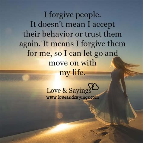 I Can Let Go And Move On With My Life  Love And Sayings