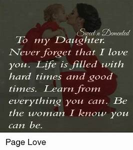 SuetnDemented to My Daughter Never Forget That I Love You ...
