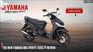 Review Of Yamaha Mio Sporty Soulty This 2019  Quick
