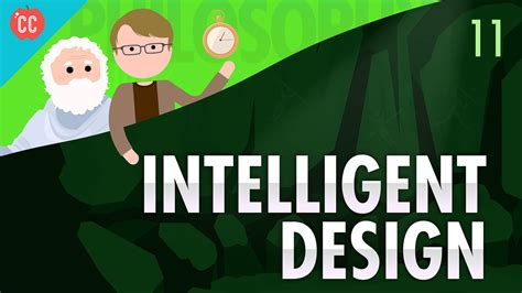 Intelligent Design Crash Course Philosophy #11 Youtube