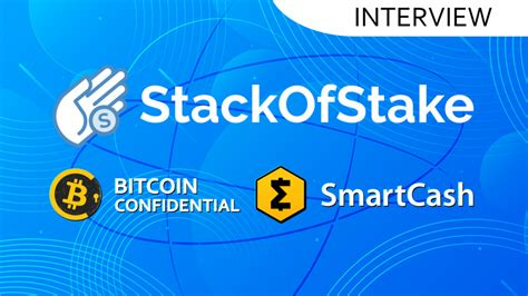 Both inputs and outputs would. StackOfStake Staking and Masternodes Platform Adds SmartCash and Bitcoin Confidential ...