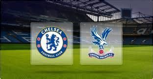 Chelsea vs Crystal Palace Preview & Prediction Match ...
