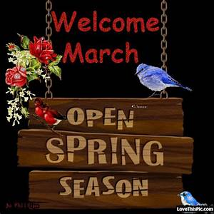 Welcome March Welcome Spring Pictures, Photos, and Images ...