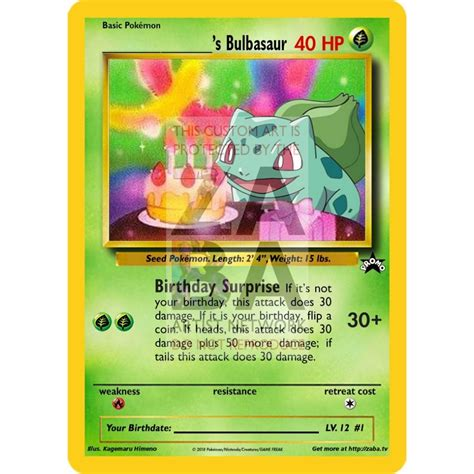 While it is young, it uses the nutrients that are stored in the seed on its back in order to grow. Birthday Bulbasaur Custom Pokemon Card - ZabaTV