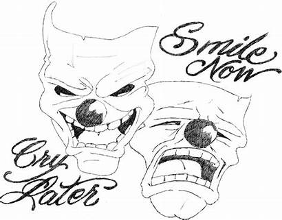 Cry Later Laugh Smile Drawing Tattoo Coloring