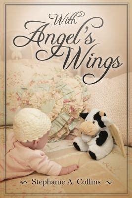 angels wings  stephanie  collins