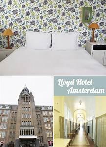 Lloyd Hotel Amsterdam : das lloyd hotel in amsterdam 23qm stil ~ Eleganceandgraceweddings.com Haus und Dekorationen