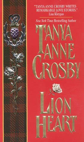 lion heart  highland brides   tanya anne crosby reviews discussion bookclubs lists
