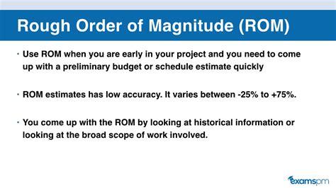 rough order  magnitude rom  definitive estimates