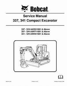 Bobcat 337 Compact Excavator Service Repair Manual S  N