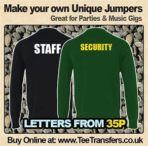 make your own staff or security jumper With security iron on letters