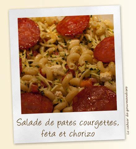 salade de pates courgettes salade de p 226 tes aux courgettes chorizo et feta