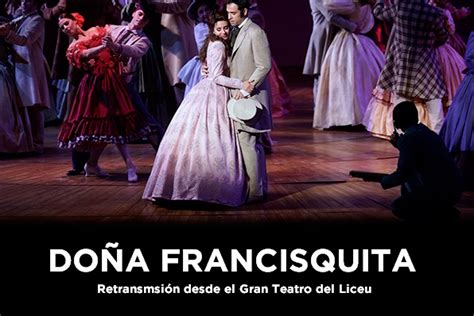 La protestada Doña Francisquita del Teatro de la Zarzuela