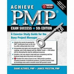Read Achieve Pmp Exam Success  A Concise Study Guide For The Busy Project Manager Online Book By