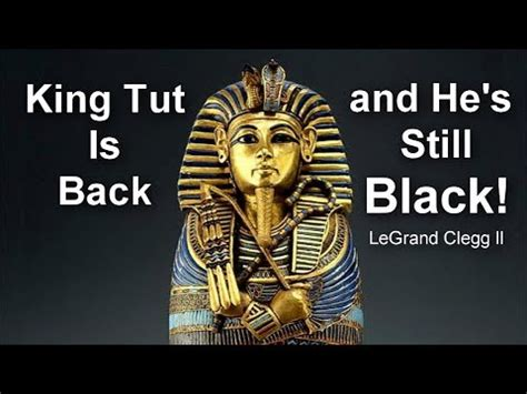 King Tut is Back and He's Still Black! - YouTube