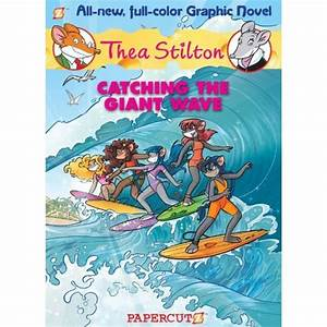 Catching the Giant Wave (Thea Stilton Graphic Novels #4 ...