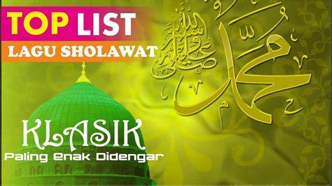not sholawat badar sholawat maulid nabi paling populer enak didengar terbaru 2017