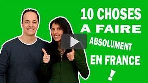 10 Choses Faire En France Franais Avec Pierre