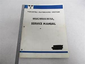 Outboard Motor Service Shop Manual For Tohatsu M50c M60a