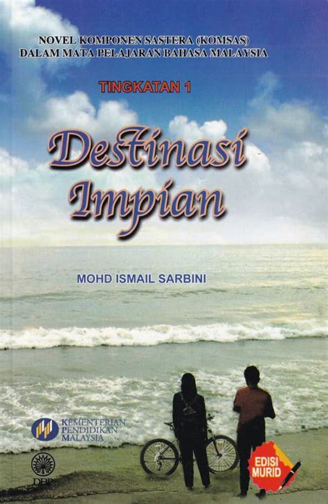 Buku Teks KOMSAS Destinasi Impian Tingkatan 1
