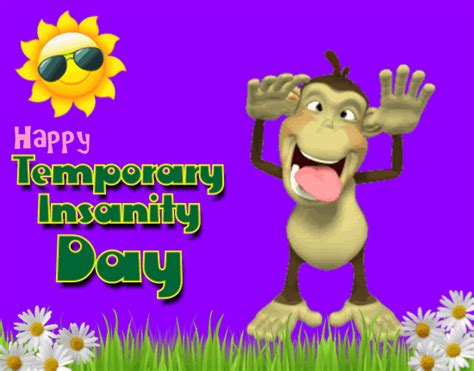 im crazy temporary insanity day ecards
