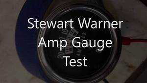 Stewart Warner Amp Gauge Test