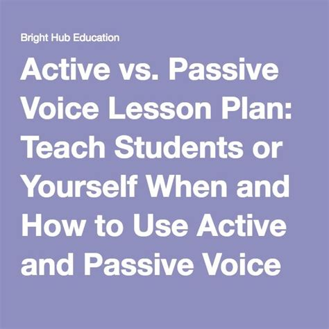 lesson plan for teaching active and passive voice active vs passive voice lesson plan teach students or