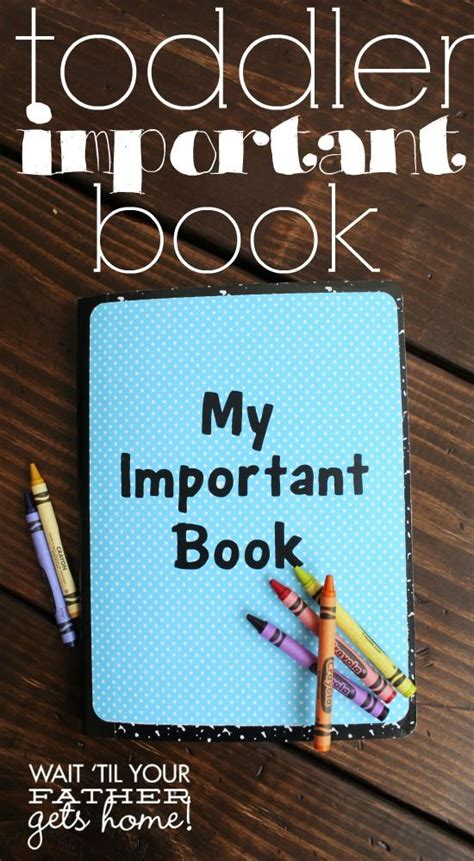 make an important book to help your toddler learn the 821   d79b13ea6adf598e51da038986bed425