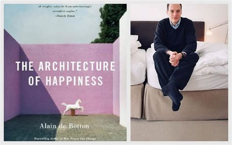 The Architecture Of Happiness  Revel In It Mag