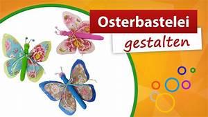 Bastel Und Dekoideen : osterbastelei tolle schmetterling deko basteln ~ Lizthompson.info Haus und Dekorationen