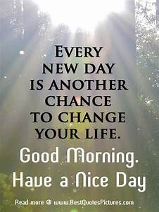 Good Morning Thought of the day – Have a Nice Day Image ...