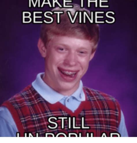 Meme Vines - imare the best vines still best vines meme on sizzle