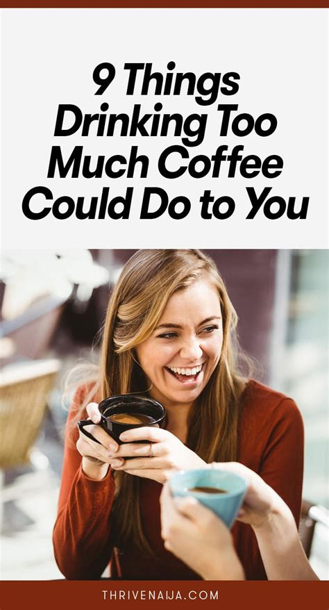 Keep in mind that the actual caffeine content in beverages varies widely, especially among energy drinks. 9 Things Drinking Too Much Coffee Could Do to You | Coffee ...