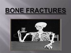 Type Of Fracture Ppt