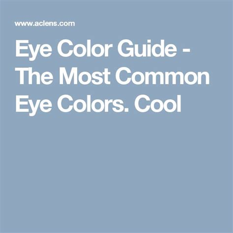 Common Eye Colors For by Best 25 Eye Colors Ideas On Beautiful