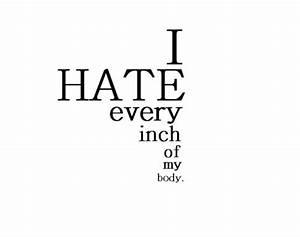 i hate my body | Tumblr