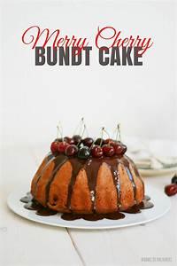 Bake To The Roots : merry cherry bundt cake bake to the roots ~ Udekor.club Haus und Dekorationen