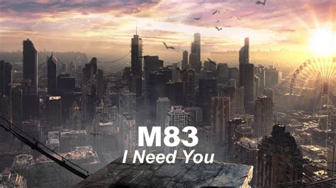 M83 - I Need You (extended) - YouTube