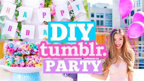 diy tumblr birthday party cute decor snacks outfit ideas misstiffanyma youtube