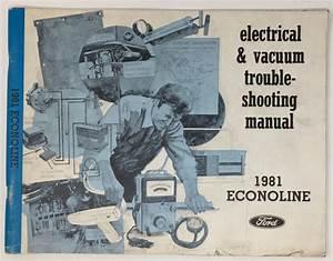 1981 Ford Econoline Electrical  U0026 Vacuum Troubleshooting